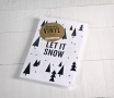 "Autocollant décoratif ""Let it snow"""